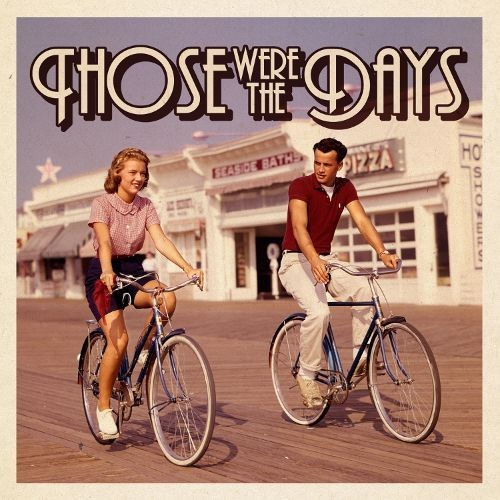 Those Were the Days [2016] [CD]