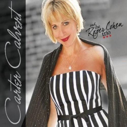 Carter Calvert & The Roger Cohen Trio [CD]