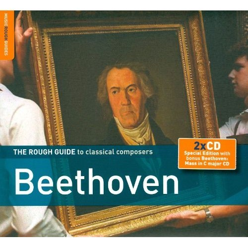 The Rough Guide to Classical Composers: Beethoven (with Bonus CD: Beethoven's Mass in C major) [CD]