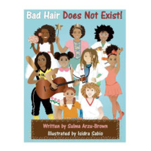 Bad Hair Does Not Exist!
