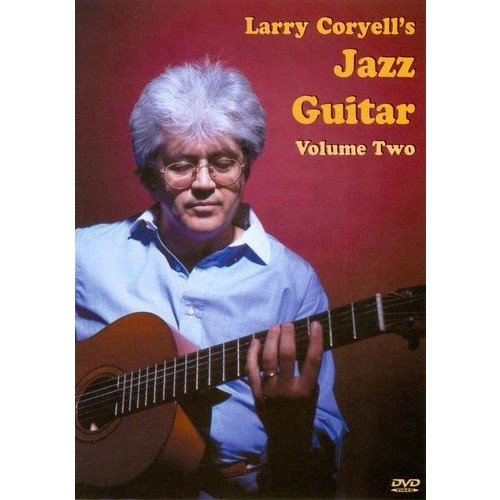 Larry Coryell's Jazz Guitar, Vol. 2 [DVD] [English] [2005]
