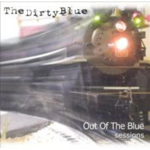 Out of the Blue Sessions [CD]