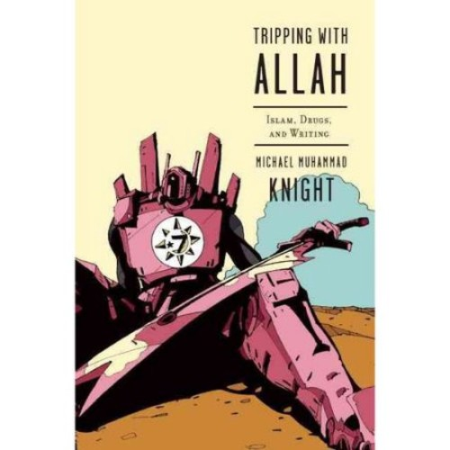 Tripping With Allah