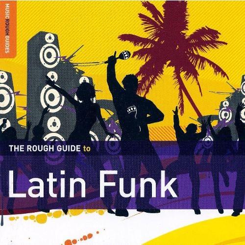 Rough Guide to Latin Funk [Bonus Data Track] [CD]