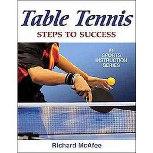 Table Tennis ( Steps to Success Sports Series) (Paperback)