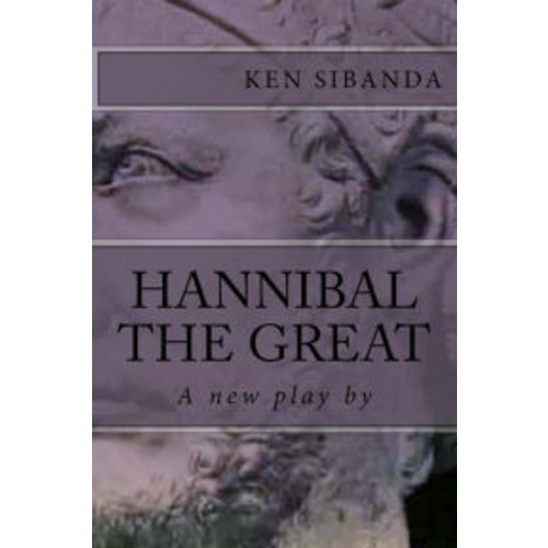 Hannibal the Great: An Opera