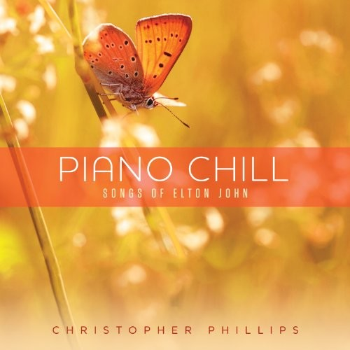 Elton John - Piano Chill: Songs Of Elton John
