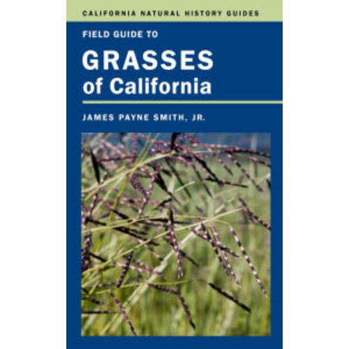 Field Guide to Grasses of California