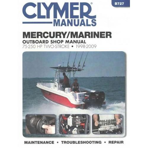 Mercury/Mariner 75-250 HP Two-Stroke 1998-2009 Outboard Shop Manual: Includes Jet Drive Models (Paperback)