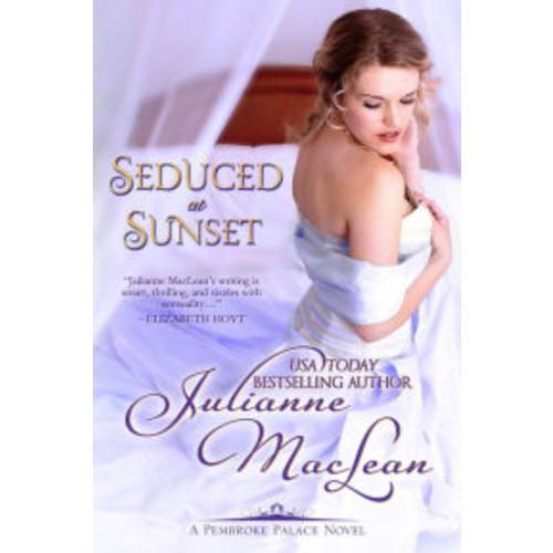 Seduced at Sunset (Pembroke Palace Series, #6)