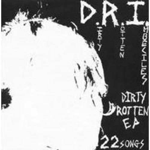 Dirty Rotten (Dri)