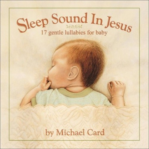 Sleep Sound In Jesus: Gentle Lullabies For Baby [CD]