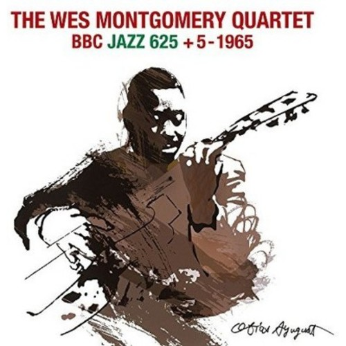 Wes Montgomery - BBC Jazz 625+5: 1965 (CD)