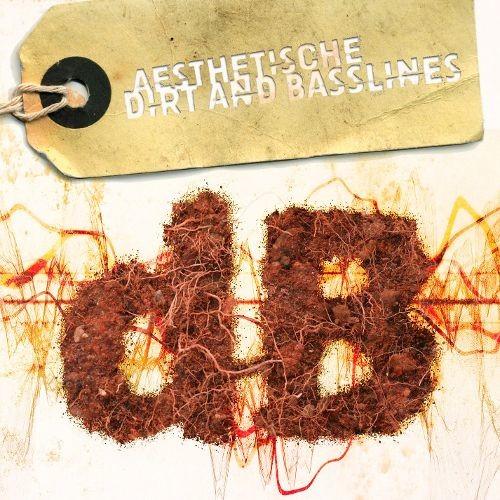 Dirt & Basslines [CD]