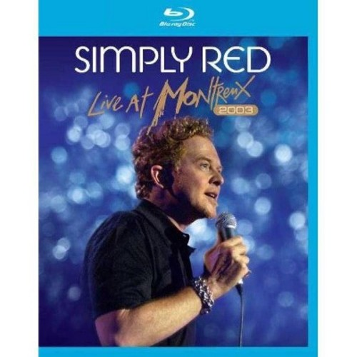 Simply Red: Live at Montreux 2003 [Blu-ray] WSE 2/DD5.1/DHMA