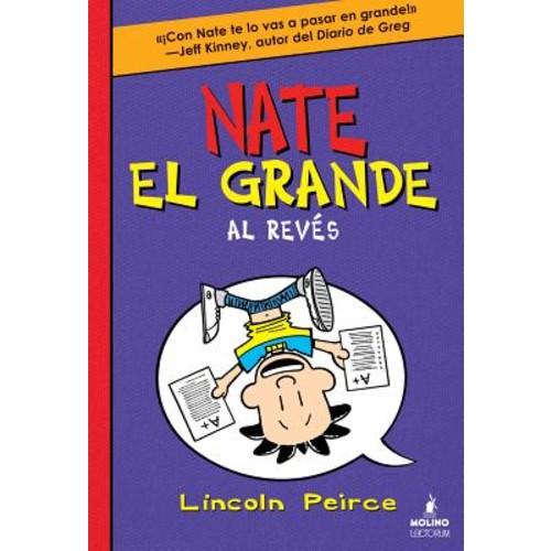 Nate el grande Al revs / Big Nate Flips Out
