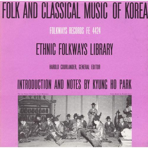 Folk & Classical Music of Korea [CD]