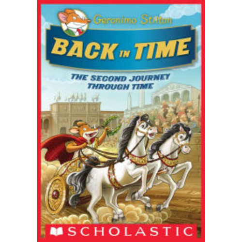 Back in Time (Geronimo Stilton Journey Through Time Series #2)