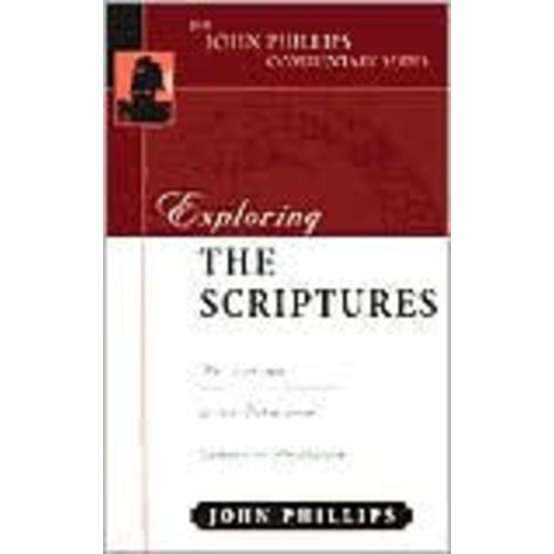 Exploring the Scriptures: An Expository Commentary