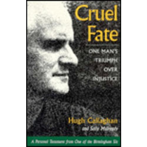 Cruel Fate: One Man's Triumph over Injustice / Edition 2