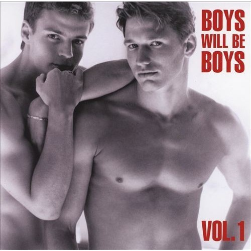 Boys Will Be Boys, Vol. 1 [CD]