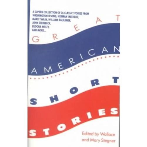 Great American Short Stories Great American Short Stories
