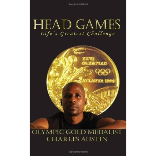 Head Games: Life's Greatest Challenge