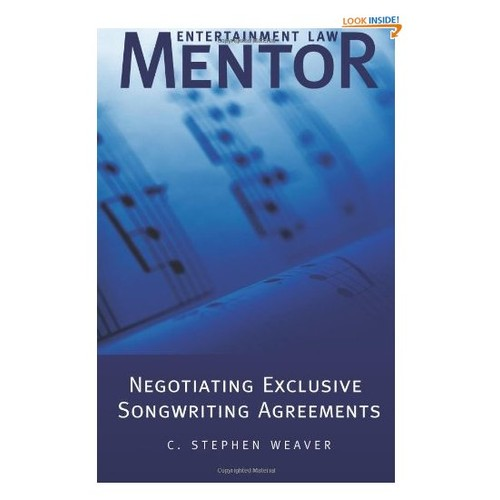 Entertainment Law Mentor - Negotiating Exclusive Songwriting Agreements