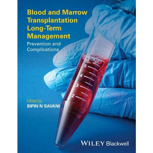 Blood and Marrow Transplantation Long Term Management: Prevention and Complications