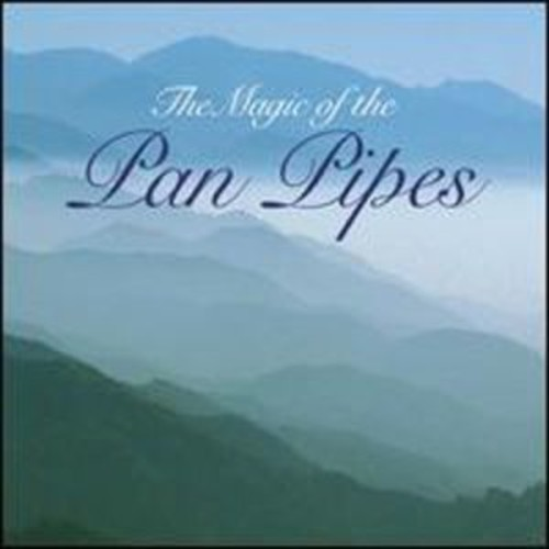 The Magic of the Pan Pipes [Signature] By The Various Artists (Audio CD)