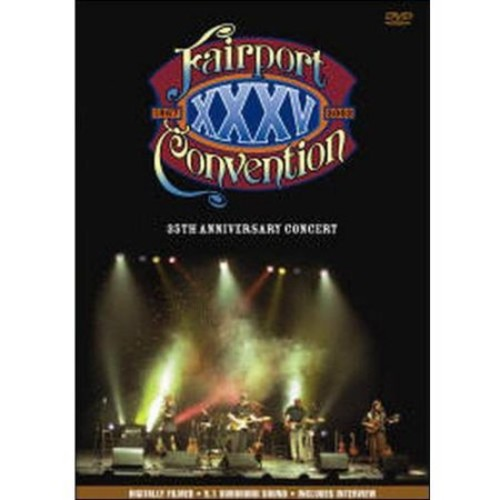 Fairport Convention: 35th Anniversary Concert [DVD] [2002]