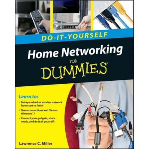 Home Networking Do-It-Yourself For Dummies