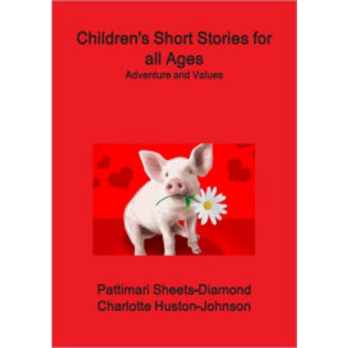Children's Short Stories for All Ages