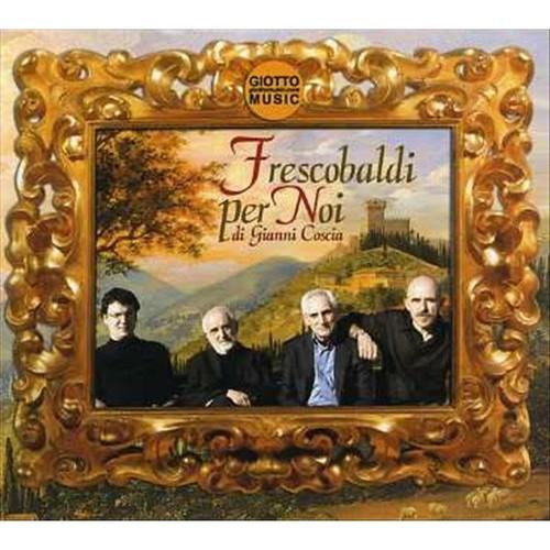 Frescobaldi Per Noi [CD]