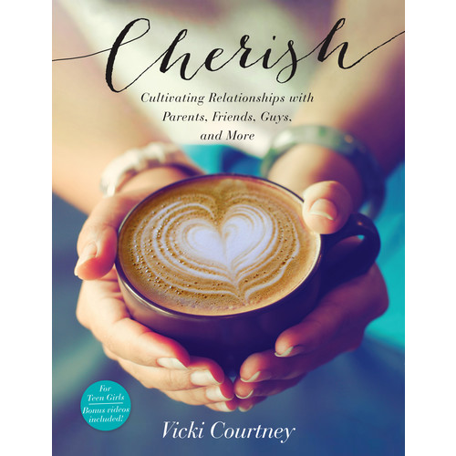 Cherish: Cultivating Relationships with Parents, Friends, Guys, and More (Paperback)