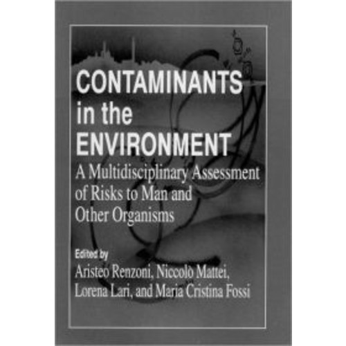 Contaminants in the Environment: A Multidisciplinary Assessment of Risks to Man and Other Organisms / Edition 1