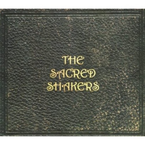 The Sacred Shakers [CD]