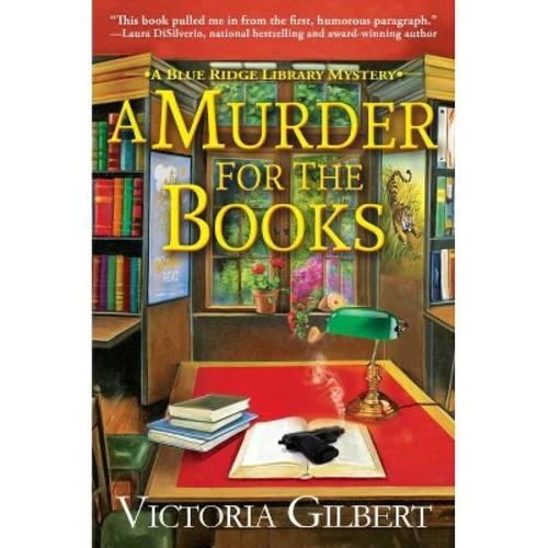 Murder for the Books (Hardcover) (Victoria Gilbert)