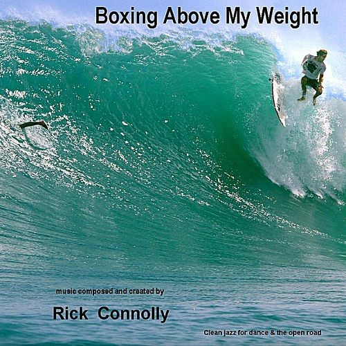 Boxing Above My Weight [CD]