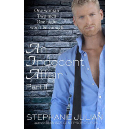 An Indecent Affair Part II