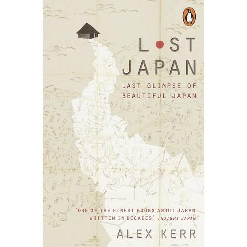 Lost Japan : Last Glimpse of Beautiful Japan