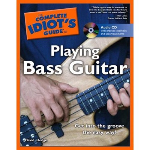 The Complete Idiot's Guide To Playing Bass Guitar (Paperback)