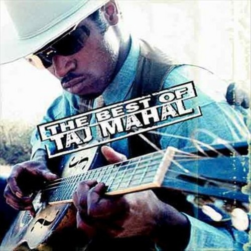 The Best of Taj Mahal [CD]