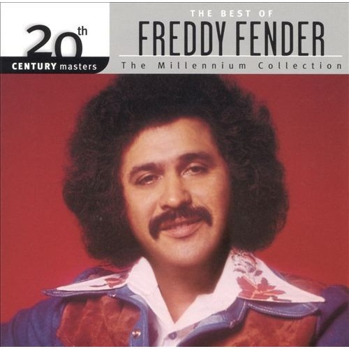 20th Century Masters - The Millennium Collection: The Best of Freddy Fender [CD]