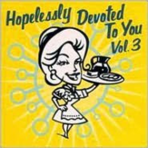 Hopelessly Devoted to You, Vol. 3
