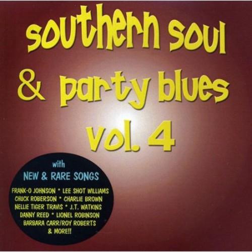 Southern Soul & Party Blues, Vol. 4 [CD]