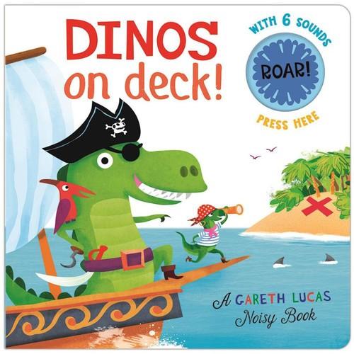 Dinos on Deck! Board Book