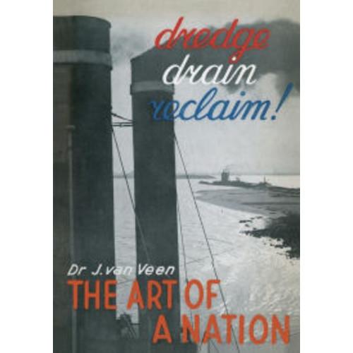 Dredge Drain Reclaim: The Art of a Nation