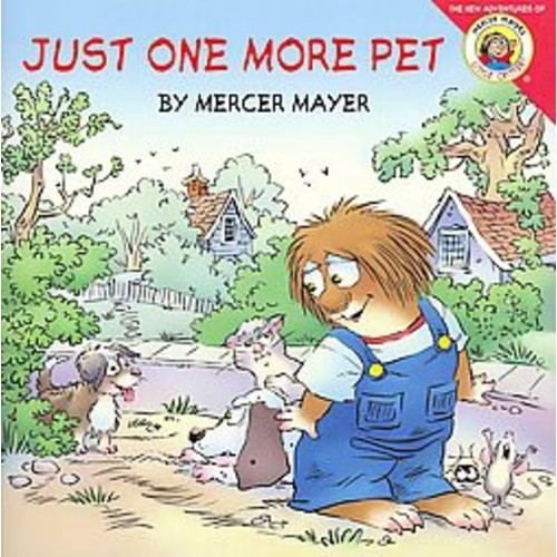 Just One More Pet ( Little Critter) (Paperback) by Mercer Mayer