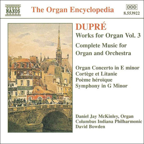 Dupr: Works for Organ, Vol. 3